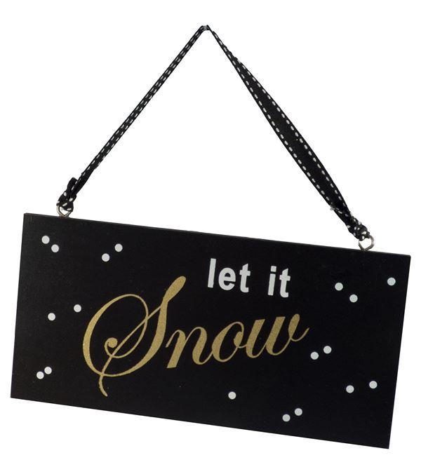 """Let It Snow """" Hanging Sign"""" - 20cm Wide x 10cm - Per 2 - Black (16172)"""